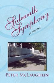 SIDEWALK SYMPHONY by Peter McLaughlin