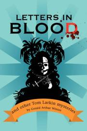 LETTERS IN BLOOD by Gerald Arthur Winter