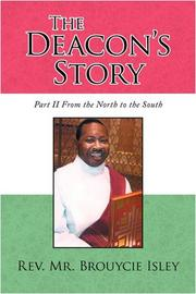 THE DEACON'S STORY: by Rev. Mr. Brouycie Isley