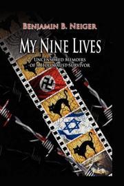 MY NINE LIVES by Benjamin Neiger