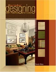 DÉCOR ENTERPRISES' DESIGNING WITH FABRICS AND COLOR by Brenda Weiss