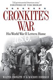 CRONKITE'S WAR by Walter Cronkite IV