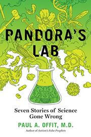PANDORA'S LAB by Paul A. Offit