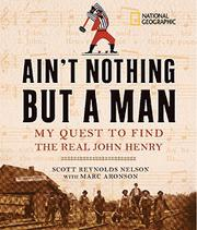 AIN'T NOTHING BUT A MAN by Scott Reynolds Nelson