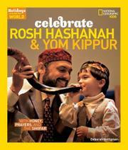 CELEBRATE ROSH HASHANAH & YOM KIPPUR by Deborah Heiligman