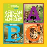 AFRICAN ANIMAL ALPHABET by Derek Joubert