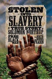 STOLEN INTO SLAVERY by Dennis Fradin