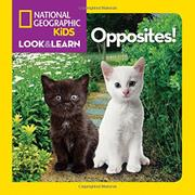 OPPOSITES! by National Geographic