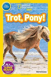 TROT, PONY! by Shira Evans