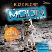 TO THE MOON AND BACK by Buzz Aldrin