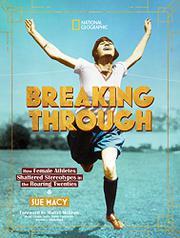 BREAKING THROUGH by Sue Macy