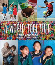 A WORLD TOGETHER by Sonia Manzano