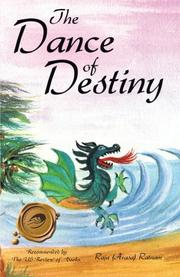 THE DANCE OF DESTINY by Raja (Arasa) Ratnam