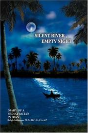 SILENT RIVER, EMPTY NIGHT by Ralph Salimpour