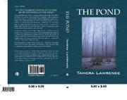 THE POND by Tamera Lawrence