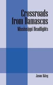 CROSSROADS FROM DAMASCUS by Jason Akley