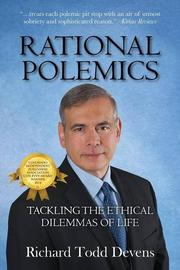 RATIONAL POLEMICS by Richard Todd Devens