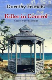 KILLER IN CONTROL by Dorothy Francis