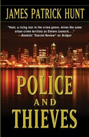 POLICE AND THIEVES by James Patrick Hunt