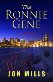 THE RONNIE GENE by Jon Mills
