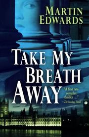 TAKE MY BREATH AWAY by Martin Edwards