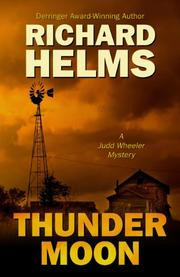 THUNDER MOON by Richard Helms