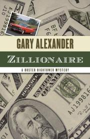 ZILLIONAIRE by Gary Alexander