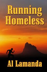 RUNNING HOMELESS by Al Lamanda