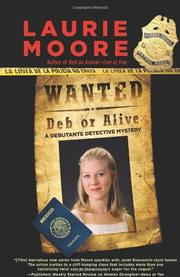 WANTED—DEB OR ALIVE by Laurie Moore