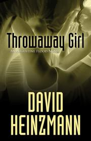 THROWAWAY GIRL by David Heinzman