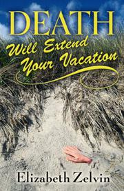 Cover art for DEATH WILL EXTEND YOUR VACATION