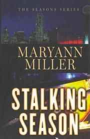 STALKING SEASON by Maryann  Miller