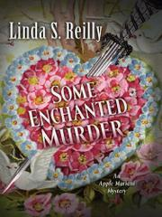 SOME ENCHANTED MURDER by Linda S. Reilly