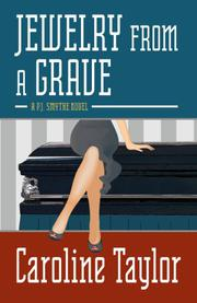 JEWELRY FROM A GRAVE by Caroline Taylor