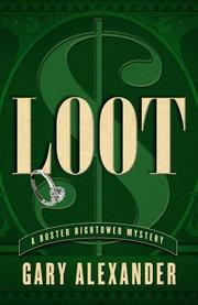 LOOT by Gary Alexander