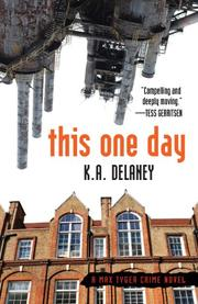 THIS ONE DAY by K.A. Delaney