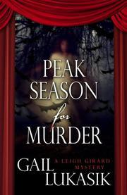 PEAK SEASON FOR MURDER by Gail Lukasik