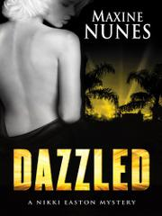 DAZZLED by Maxine Nunes