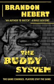 THE BUDDY SYSTEM by Brandon Hebert