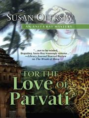FOR THE LOVE OF PARVATI by Susan Oleksiw