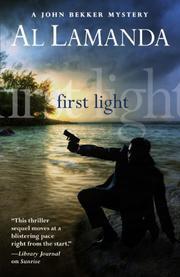 FIRST LIGHT by Al Lamanda