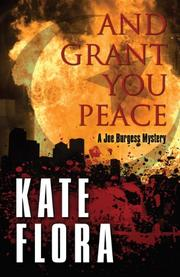 AND GRANT YOU PEACE by Kate Flora