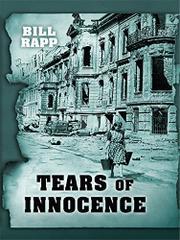 TEARS OF INNOCENCE by Bill Rapp