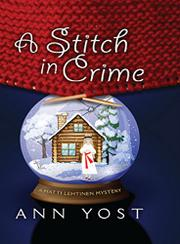 A STITCH IN CRIME by Ann Yost