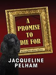 A PROMISE TO DIE FOR by Jacqueline Pelham