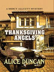 THANKSGIVING ANGELS by Alice Duncan