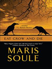 EAT CROW AND DIE by Maris Soule