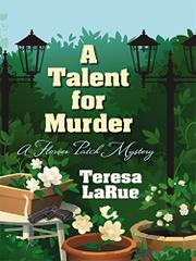 A TALENT FOR MURDER by Teresa LaRue