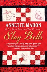 SLAY BELLS by Annette Mahon