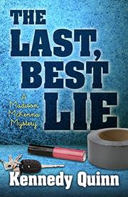 THE LAST BEST LIE by Kennedy Quinn